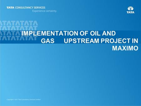1 IMPLEMENTATION OF OIL AND GAS UPSTREAM PROJECT IN MAXIMO.