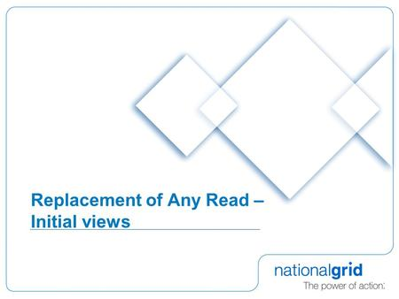 Replacement of Any Read – Initial views. 2 Assumptions  Can't re-open NDM Allocation or Energy Balancing after D+5  Can't go back to a read before prevailing.