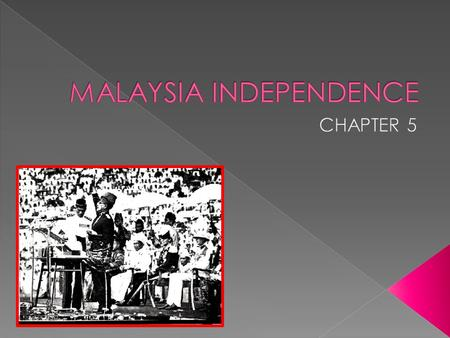  The INDEPENDENCE achieved does not only mean a physical freedom colonization but also a freedom in SPIRITUAL & MENTALITY.  The meaning of INDEPENDENCE.