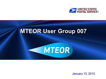 ® MTEOR User Group 007 January 13, 2015. 2 Agenda  Fall Mailing Season Recap  MTESC Mailer Inventory Report Compliance Update  Standing Requests in.