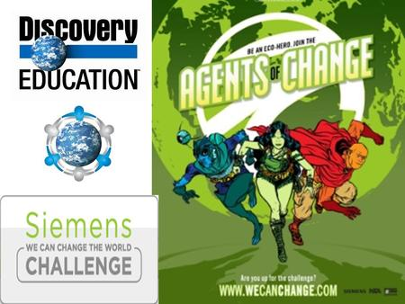 What is the WCCTW Challenge? The Siemens We Can Change the World Challenge is the premier national environmental sustainability competition for grades.