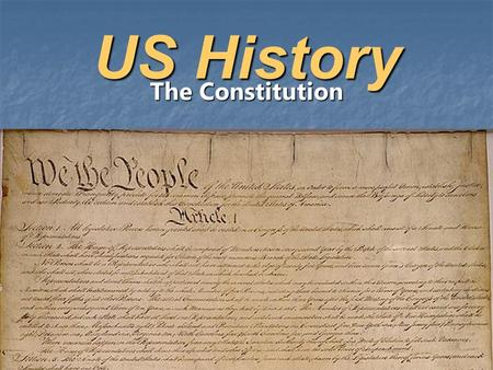US History The Constitution. The US Constitution Preamble - lists six goals for the U.S. government (p. 220) Preamble - lists six goals for the U.S. government.