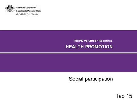 MHPE Volunteer Resource HEALTH PROMOTION Social participation Tab 15.