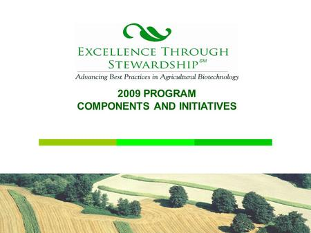 2009 PROGRAM COMPONENTS AND INITIATIVES. MISSION – AND WORK 2008 ACCOMPLISHMENTS 2009 PLANS.