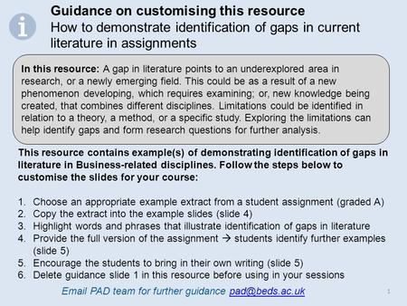 1 This resource contains example(s) of demonstrating identification of gaps in literature in Business-related disciplines. Follow the steps below to customise.