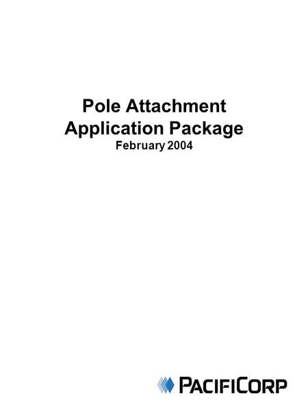 Pole Attachment Application Package February 2004.