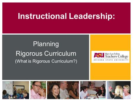Instructional Leadership: Planning Rigorous Curriculum (What is Rigorous Curriculum?)