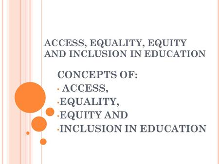 Concepts of inclusion