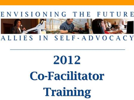 2012Co-FacilitatorTraining. Today's Presenters Julie Petty Hillary Spears HSRI AUCD.