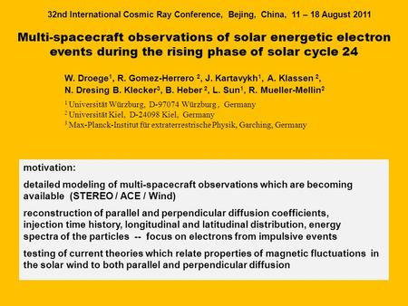 Multi-spacecraft observations of solar energetic electron events during the rising phase of solar cycle 24 W. Droege 1, R. Gomez-Herrero 2, J. Kartavykh.