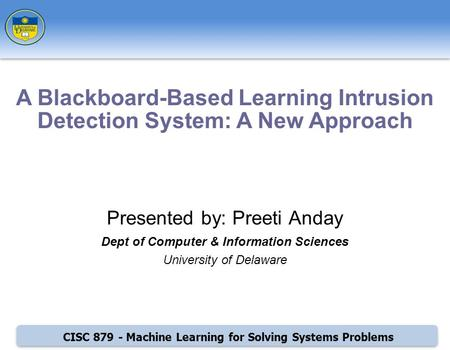 A Blackboard-Based Learning Intrusion Detection System: A New Approach