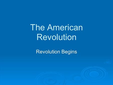 The American Revolution Revolution Begins. The 1st Continental Congress In September of 1774, the colonists decided they needed to meet to talk about.