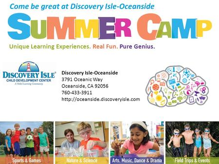Discovery Isle-Oceanside 3791 Oceanic Way Oceanside, CA 92056 760-433-3911  Come be great at Discovery Isle-Oceanside.