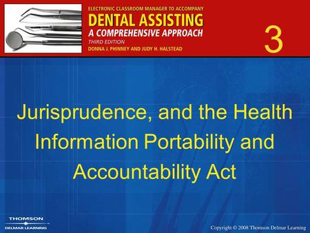 3 Jurisprudence, and the Health Information Portability and Accountability Act.