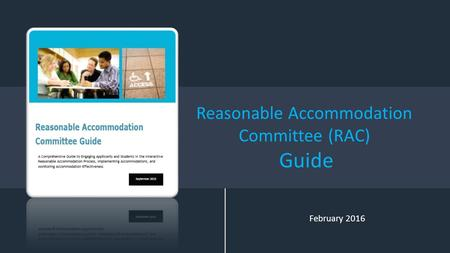 Reasonable Accommodation Committee (RAC) Guide February 2016.