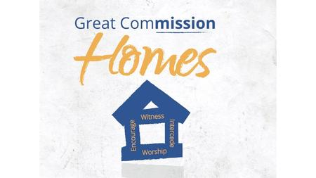 Witnessing Lighthouses Main Idea: Great Commission homes witness the light of Jesus to its family, friends, and neighbors.