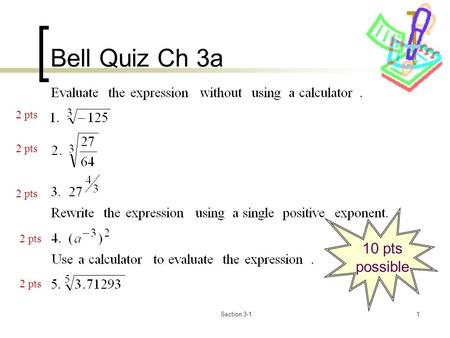 Section 3-11 Bell Quiz Ch 3a 10 pts possible 2 pts.