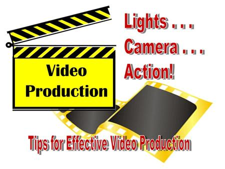 Video Production. Introduction to Videography Video Production Producer Director Editor Scriptwriter Talent (Actors) Graphic Artist Videographer.