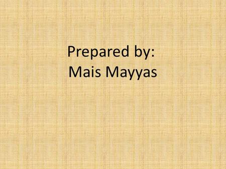 Prepared by: Mais Mayyas. Perfect Tenses Present perfect: The action continues from the past to the present : We have known each other for years. (We.