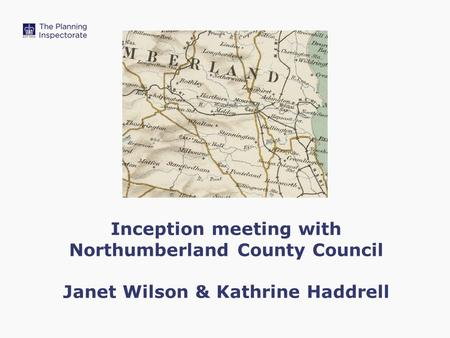 Inception meeting with Northumberland County Council Janet Wilson & Kathrine Haddrell.