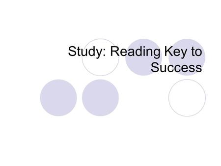 "Study: Reading Key to Success. Before reflection Before reading ""______(article title)_______,"" I should reflect on how I feel about reading and how much."
