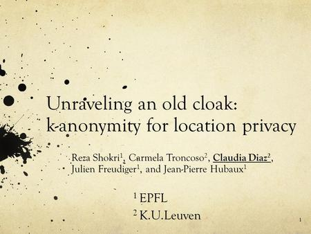 Unraveling an old cloak: k-anonymity for location privacy