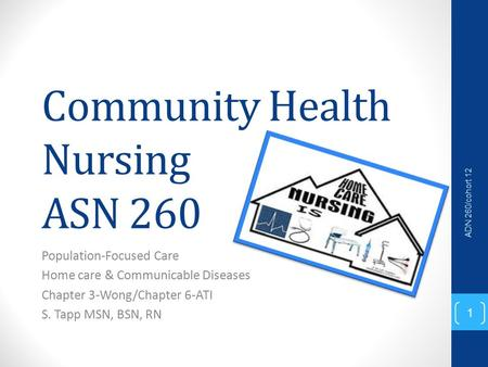 community health and population focused Distinguish between community health nursing and community-based nursing differentiate between district and program-focused community health nursing identify at least five attributes of community health nursing distinguish among client-oriented, delivery-oriented, and population-oriented.