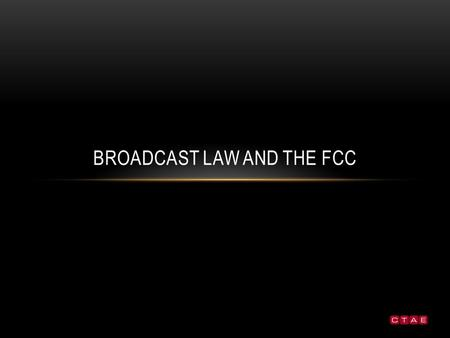 BROADCAST LAW AND THE FCC. RULES AND REGULATION Does a company that profits from the public airwaves have a responsibility to that same public?