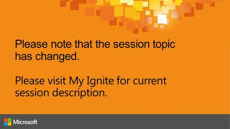Please note that the session topic has changed