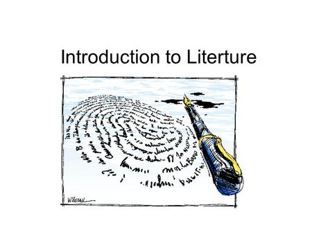 Introduction to Literture. A. What is literature 1. Definition: Literature is the art of language and words (letters). It is a very special language that.