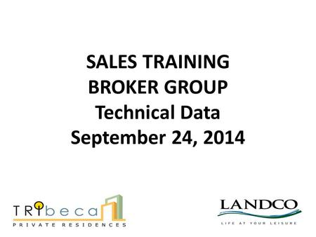 SALES TRAINING BROKER GROUP Technical Data September 24, 2014.