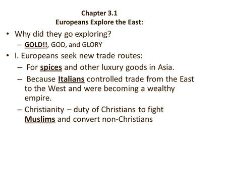 Chapter 3.1 Europeans Explore the East: