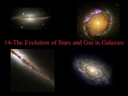 14-The Evolution of Stars and Gas in Galaxies. Elliptical Galaxies.