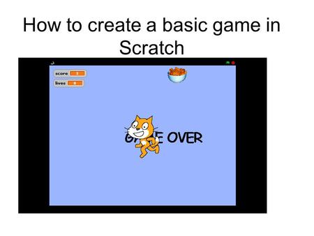 How to create a basic game in Scratch. The Scratch Stage The Scratch stage is 480 pixels wide and 360 pixels high. -240 240 180 -180 x increasesx decreases.