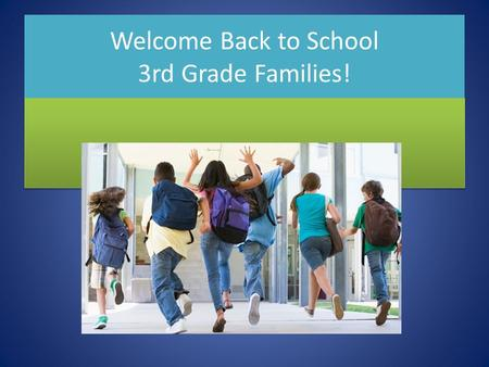 Welcome Back to School 3rd Grade Families!. Open House Topics About Me Schedule Subjects Homework Communications Contact Information My Goals Thank you.