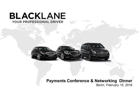 Payments Conference & Networking Dinner Berlin, February 15, 2016.