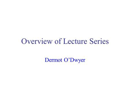 Overview of Lecture Series Dermot O'Dwyer. Material to be Covered Identify factors that Influence bridge response Identifying the types of problems that.