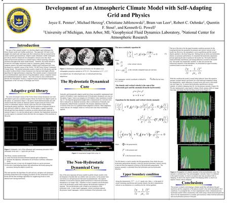 Development of an Atmospheric Climate Model with Self-Adapting Grid and Physics Joyce E. Penner 1, Michael Herzog 2, Christiane Jablonowski 3, Bram van.