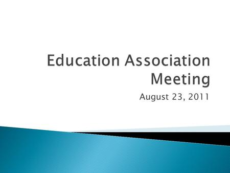August 23, 2011.  Introductions/Recognitions ◦ Local Officers ◦ Executive committee ◦ Building reps ◦ ISTA: Janet Abrams, Uni-Serve Director ◦ ISTA: