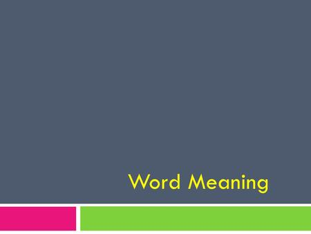 Word Meaning. 3 types of skills 1. Unfamiliar and uncommon words and phrases 2. Words with multiple meanings 3. Figurative expressions.
