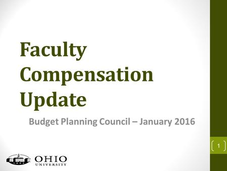 Faculty Compensation Update Budget Planning Council – January 2016 1.