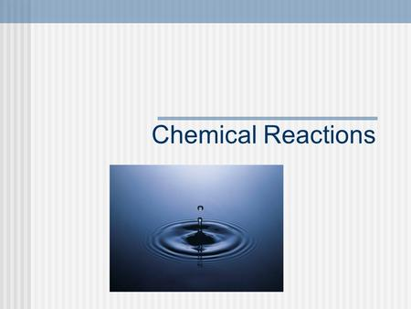 Chemical Reactions. Review: Chemical vs Physical Change Physical Change: when the matter stays the same, but there is a change in size, shape, or appearance.