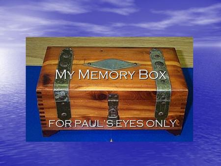 My Memory Box FOR PAUL'S EYES ONLY. The first 5 shillings that I used to start making my family money. Baby Picture of my Mom, Dad and Me! XOXOX O u r.