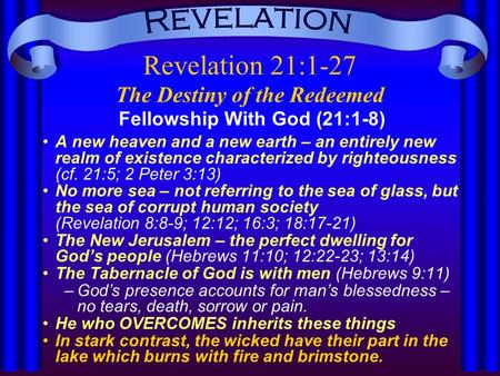 Revelation 21:1-27 The Destiny of the Redeemed