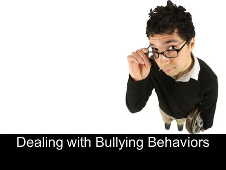"Dealing with Bullying Behaviors. What is Bullying? The PWCS Code of Behavior states that ""bullying is when someone repeatedly and on purpose says or does."
