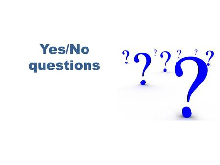 Yes/No questions. The basic rule for asking questions in English is straightforward: Invert the order of the subject and the first auxiliary verb.  It.