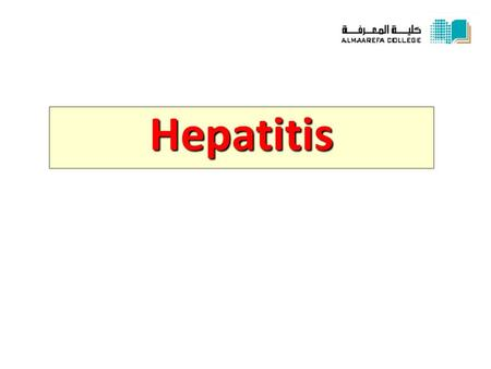 Hepatitis. Hepatitis * Definition: Hepatitis is necro-inflammatory liver disease characterized by the presence of inflammatory cells in in the portal.