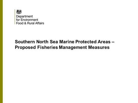 Southern North Sea Marine Protected Areas – Proposed Fisheries Management Measures.