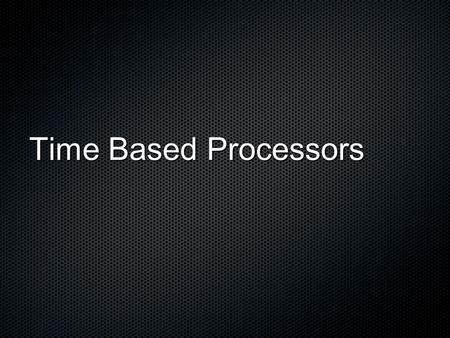 Time Based Processors. Reverb source: