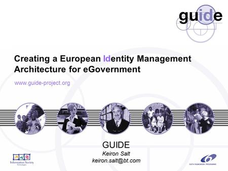 Creating a European entity Management Architecture for eGovernment Id  GUIDE Keiron Salt